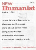 New Humanist – Spring 1981