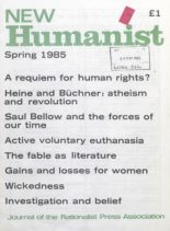 New Humanist – Spring 1985
