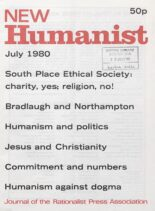 New Humanist – July 1980