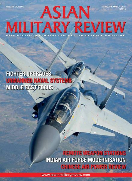 Asian Military Review – February-March 2021