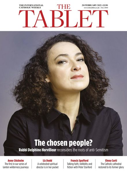 The Tablet Magazine – 20 February 2021