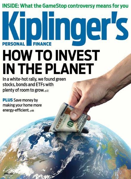 Kiplinger's Personal Finance – April 2021