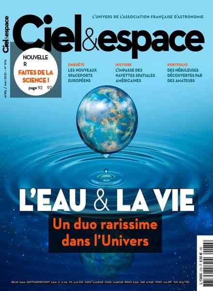 Ciel & Espace – Avril-Mai 2021