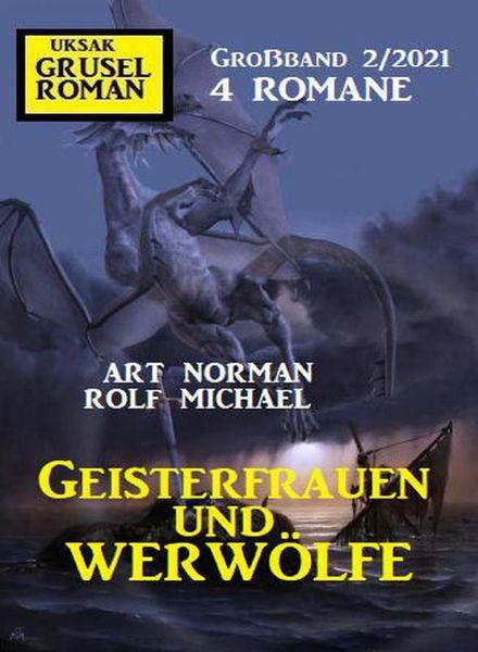 Uksak Grusel Roman Grossband – Nr.2 2021