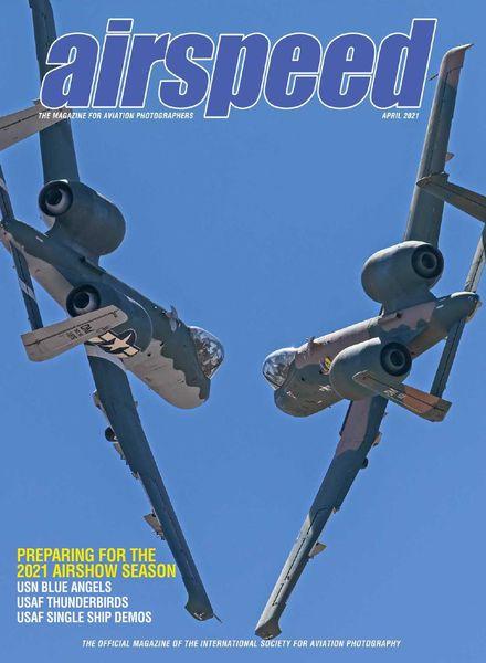 Airspeed Magazine – April 2021