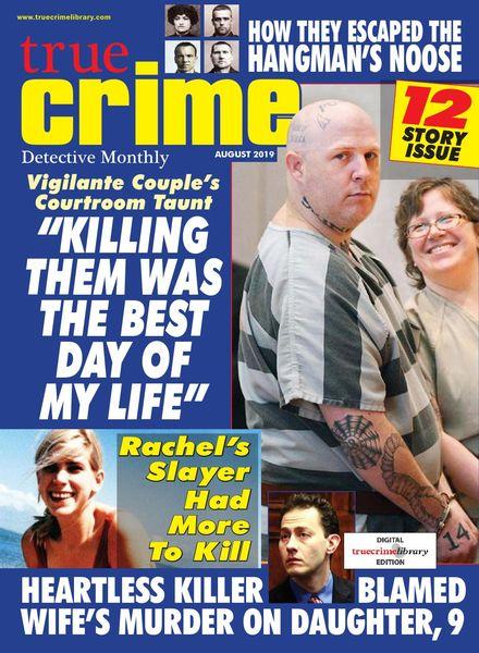 True Crime – August 2019