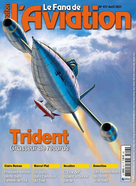 Le Fana de l'Aviation – avril 2021