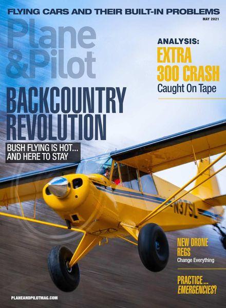 Plane & Pilot – May 2021