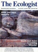 Resurgence & Ecologist – Ecologist, Vol 28 N 1 – January – Febriary 1998