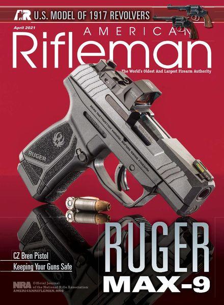 American Rifleman – April 2021