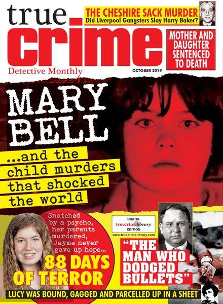 True Crime – October 2019