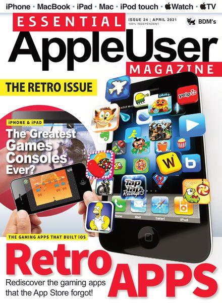 Essential AppleUser Magazine – April 2021