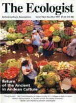 Resurgence & Ecologist – Ecologist, Vol 27 N 6 – November – December 1997