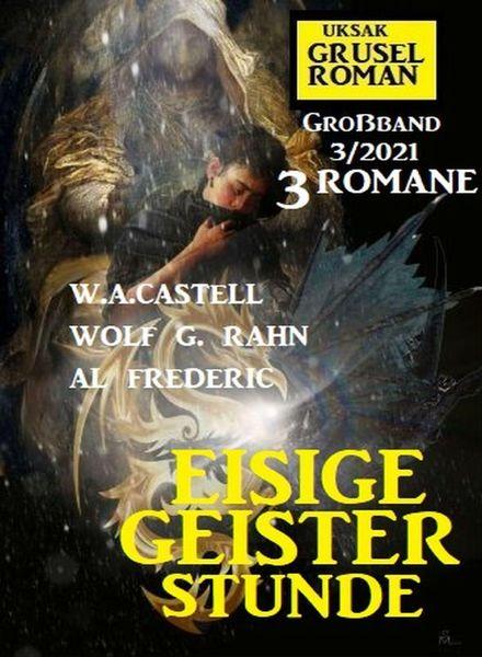 Uksak Grusel Roman Grossband – Nr.3 2021