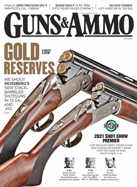 Guns & Ammo – May 2021