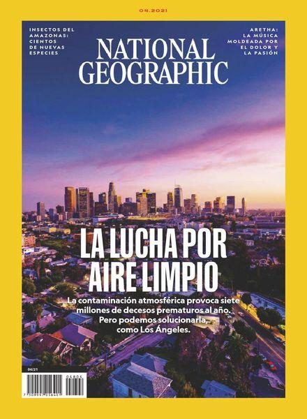 National Geographic en Espanol Mexico – abril 2021