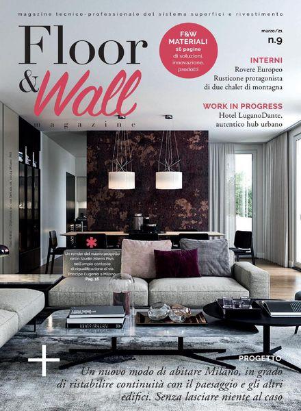 Floor&Wall – N 9 Marzo 2021