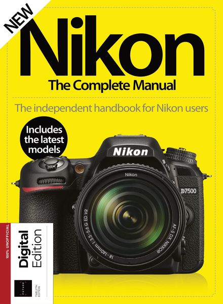 Nikon The Complete Manual – 03 April 2021
