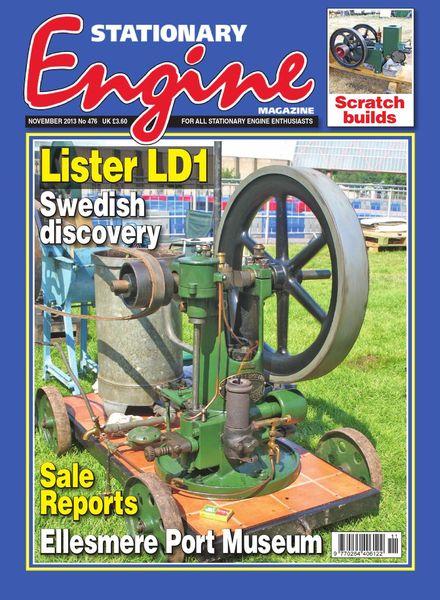 Stationary Engine – Issue 476 – November 2013