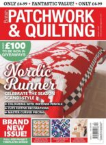 Patchwork & Quilting UK – December 2020 – January 2021