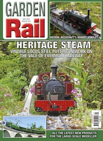 Garden Rail – Issue 321 – May 2021