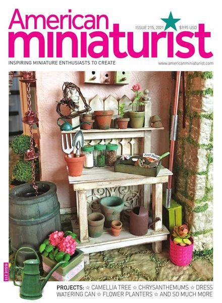 American Miniaturist – Issue 215 – April 2021