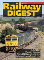 Railway Digest – April 2021