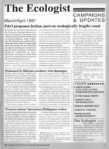 Resurgence & Ecologist – Campaigns & Updates March-April 1997