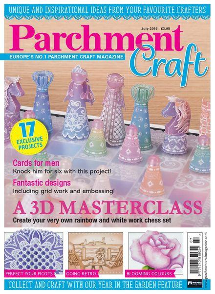 Parchment Craft – July 2016