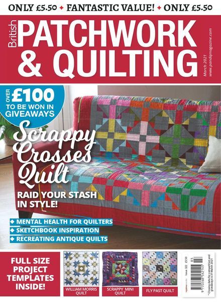 Patchwork & Quilting UK – March 2021