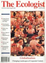 Resurgence & Ecologist – Ecologist, Vol 26 N 4 – July-August 1996
