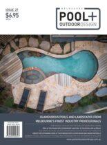 Melbourne Pool + Outdoor Design – 01 April 2021