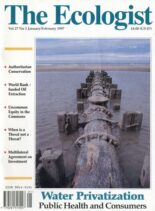 Resurgence & Ecologist – Ecologist, Vol 27 N 1 – January – Febriary 1997