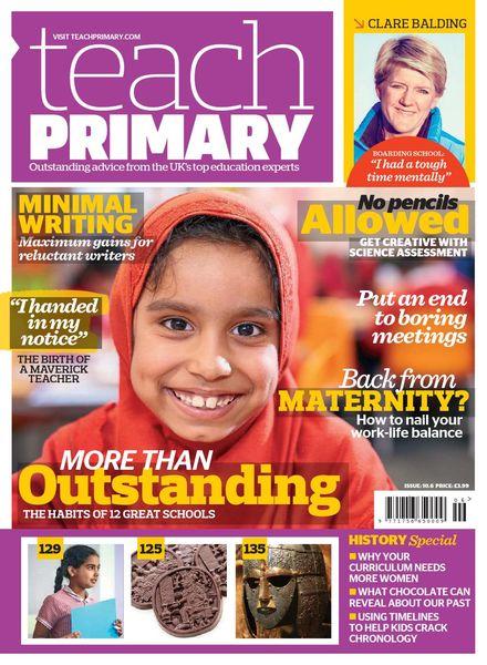 Teach Primary – Volume 10 Issue 6 – September 2016
