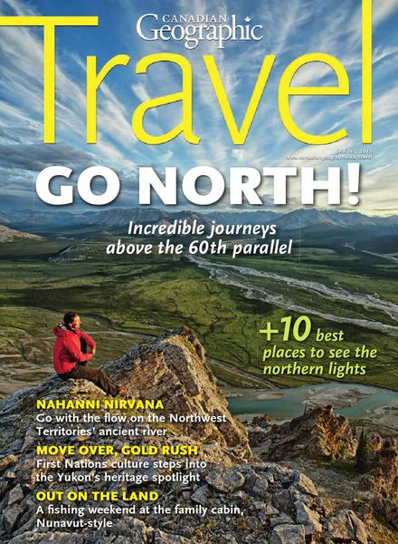 Canadian Geographic – Spring 2013