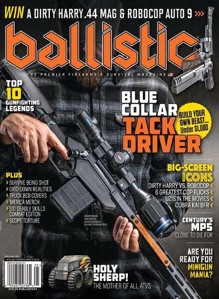 Ballistic – April 2021