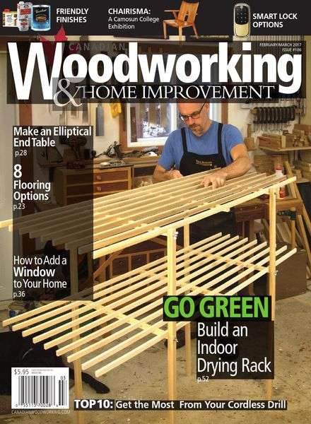 Canadian Woodworking & Home Improvement – March 2017