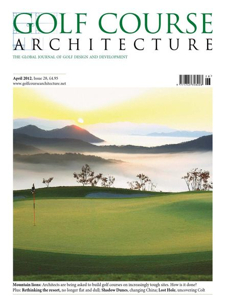 Golf Course Architecture – Issue 28 – April 2012