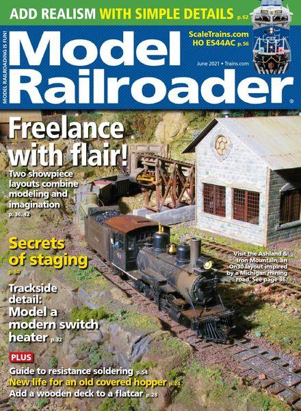 Model Railroader – June 2021