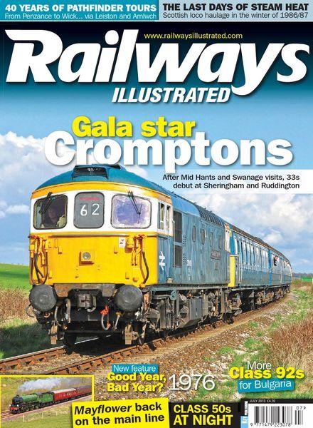 Railways Illustrated – July 2013