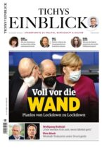 Tichys Einblick – 20 April 2021