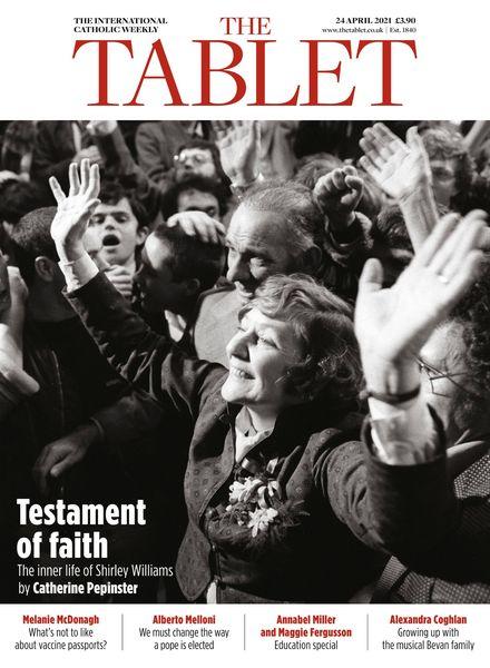 The Tablet Magazine – 24 April 2021