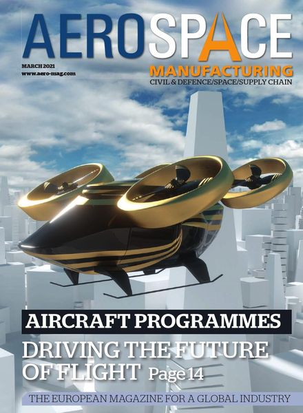 Aerospace Manufacturing – March 2021