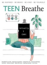 Teen Breathe – Issue 14 – August 2019