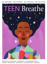 Teen Breathe – Issue 25 – 9 March 2021