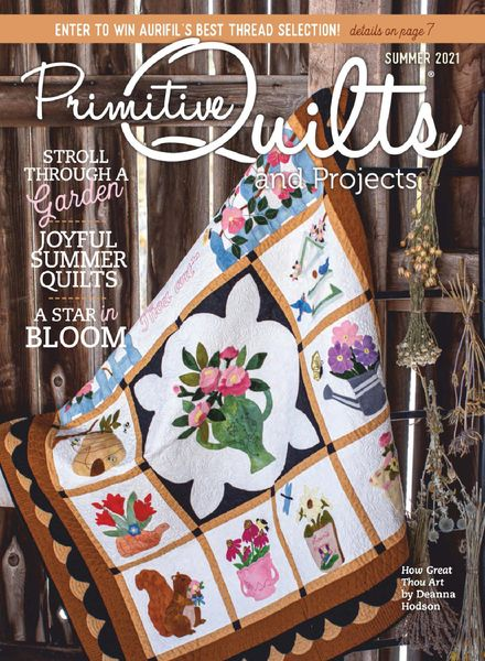 Primitive Quilts and Projects – April 2021