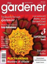 The Gardener South Africa – May 2021