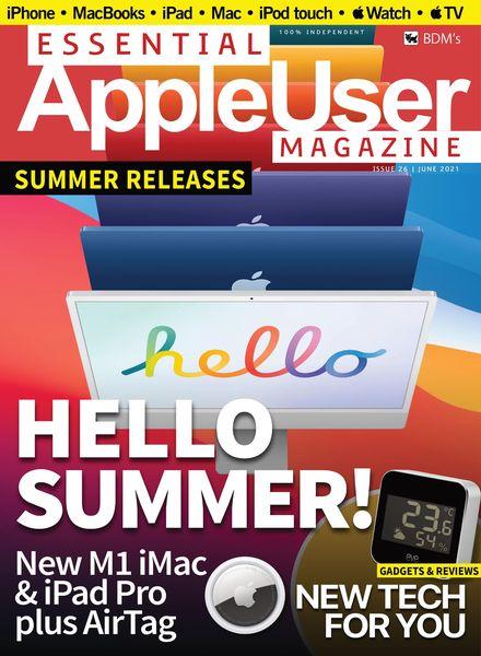 Essential AppleUser Magazine – June 2021