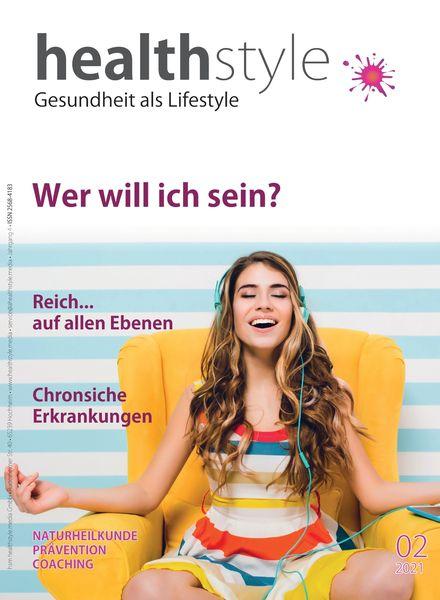 Healthstyle Gesundheit als Lifestyle – Mai 2021
