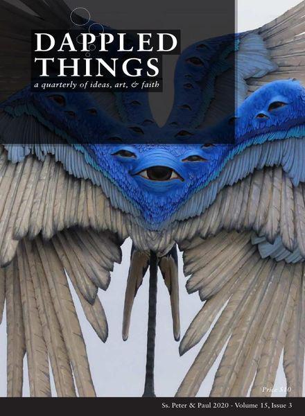 Dappled Things – Volume 15 Issue 3 – SSPP 2020